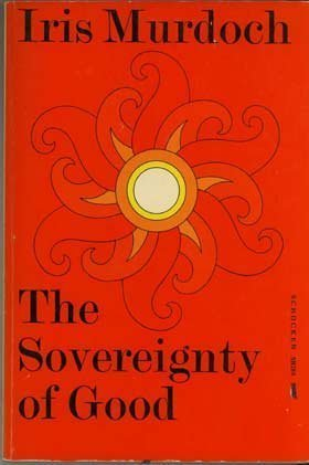 9780805202861: The Sovereignty of Good