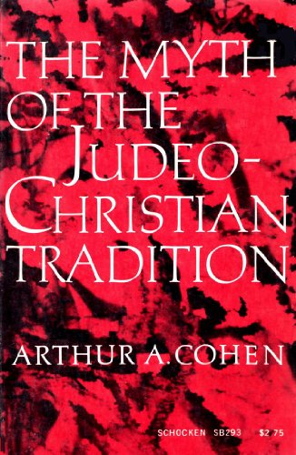 9780805202939: The Myth of the Judeo-Christian Tradition, and Other Dissenting Essays