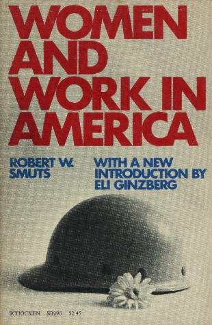9780805202984: Women and work in America,