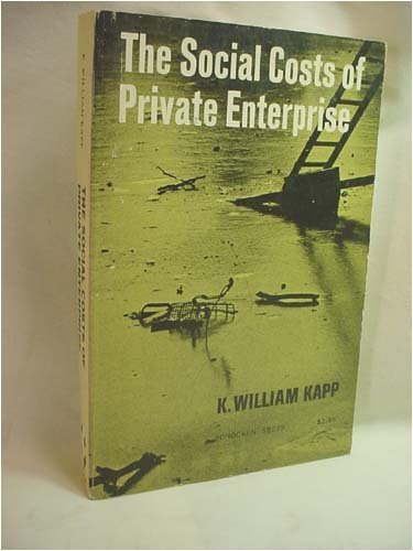 9780805202991: The Social Costs of Private Enterprise