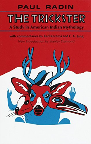 9780805203516: The Trickster: A Study in American Indian Mythology