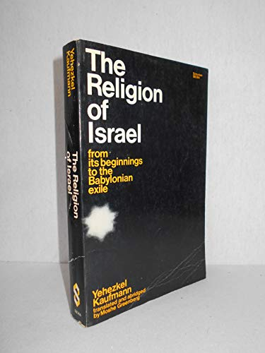 9780805203646: Religion of Israel: From It's Beginnings to the Babylonian Exile