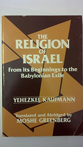 The Religion of Israel: From Its Beginnings