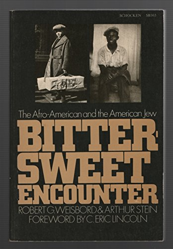 9780805203653: Bitter-sweet Encounter: Afro-American and the American Jew