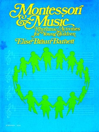 9780805203813: Montessori and Music: Rhythmic Activities for Young Children