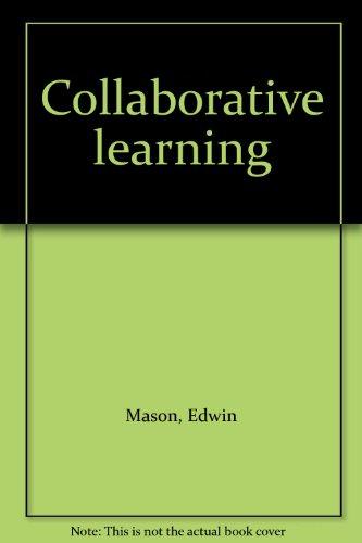 Collaborative learning: Mason, Edwin