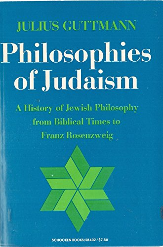 9780805204025: Philosophies of Judaism the History of Jewish Phil