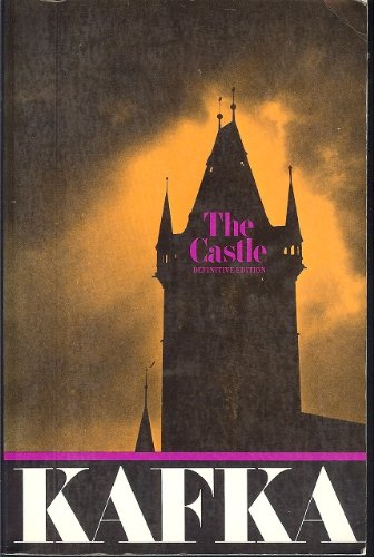 The Castle: Kafka, Franz, And
