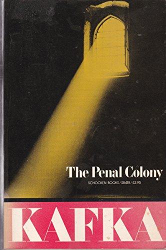 Penal Colony: Franz Kafka