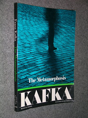 Kafka: The Metamorphosis: Franz Kafka