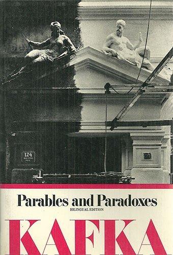 Parables and Paradoxes (Bilingual Edition) (English and: Kafka, Franz