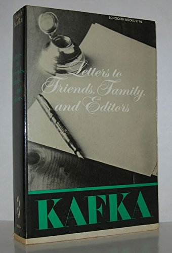 9780805204292: Kafka: Lettters to Friends, Family and Editors