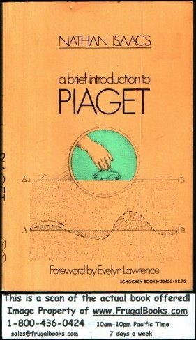 9780805204568: A Brief Introduction to Piaget