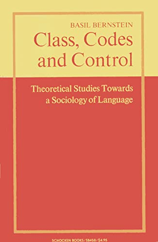 9780805204582: Class, codes, and control; theoretical studies towards a sociology of language
