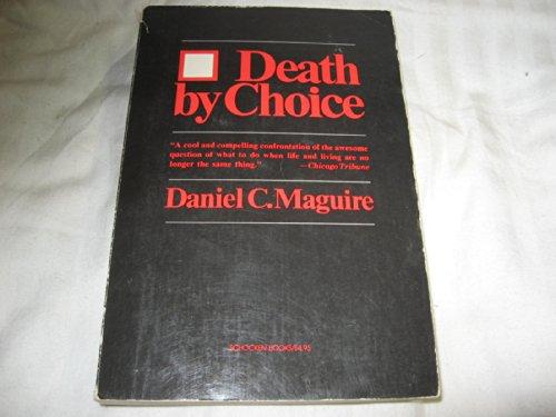 9780805204780: Death by Choice