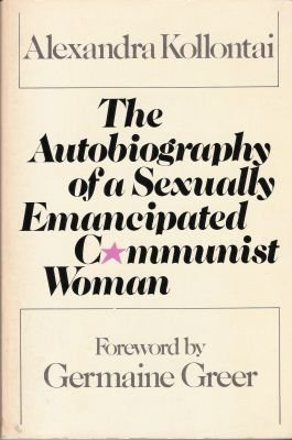 9780805204865: Title: The autobiography of a sexually emancipated Commun