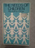 9780805205022: The needs of children: A personal perspective : prepared for the Department of Health and Social Security