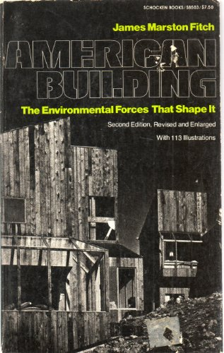 9780805205039: American Building the Environmental Forces That Shape It
