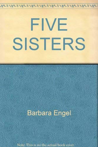 9780805205619: Five Sisters (Women Against The Tsar)