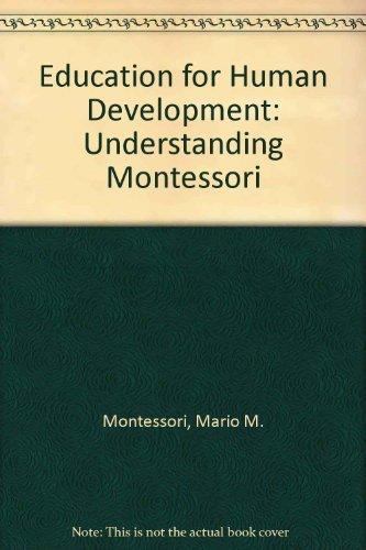 9780805205770: Education for Human Development: Understanding Montessori
