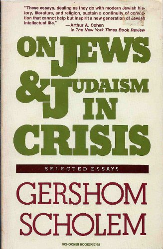 9780805205886: Scholem, Gershom on Jews/Judaism in Crisis