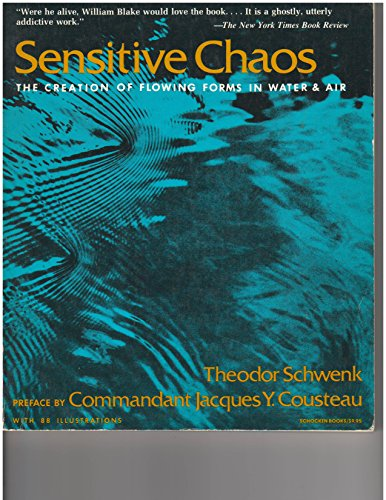 9780805205893: Sensitive Chaos: The Creation of Flowing Forms in Water and Air