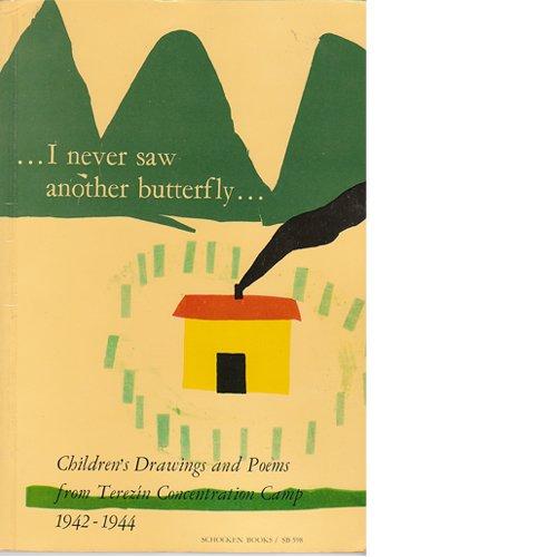 I Never Saw Another Butterfly : Children's: Hana Volavkova