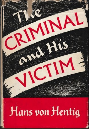 9780805206142: The criminal & his victim: Studies in the sociobiology of crime