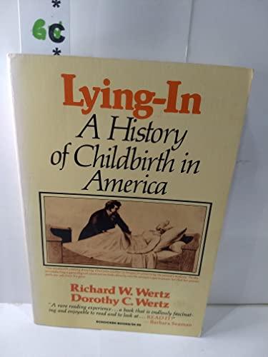 9780805206159: LYING-IN WERTZ (Studies in the life of women)
