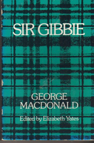 Sir Gibbie: MacDonald, George