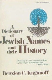 9780805206432: Dictionary of Jewish Names and Their History