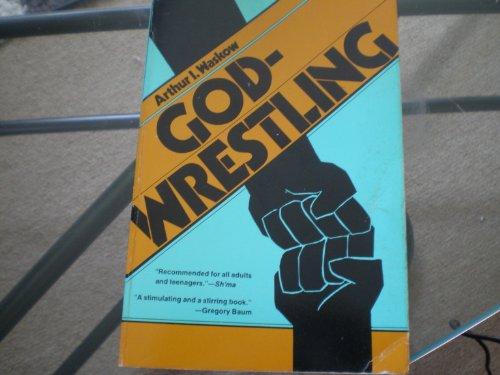 9780805206456: Godwrestling