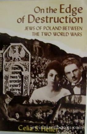 9780805206517: On the Edge of Destruction: Jews of Poland between the two World Wars