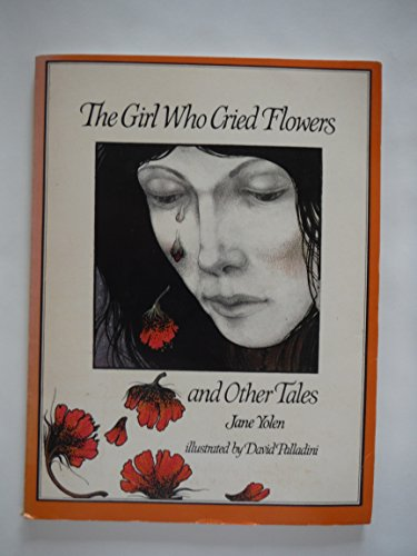 9780805206661: Girl Who Cried Flowers