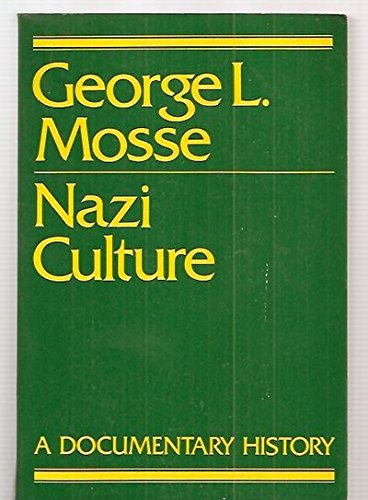 9780805206685: Nazi Culture: Intellectual, Cultural and Social Life in the Third Reich