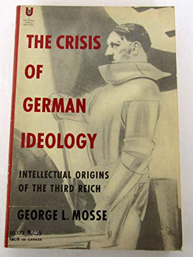 9780805206692: The Crisis of German Ideology: Intellectual Origins of the Third Reich