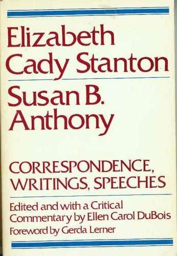 Elizabeth Cady Stanton, Susan B. Anthony: Correspondence,: Elizabeth Cady Stanton,