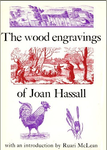 The Wood Engravings of Joan Hassall Ruari McLean and Joan Massall
