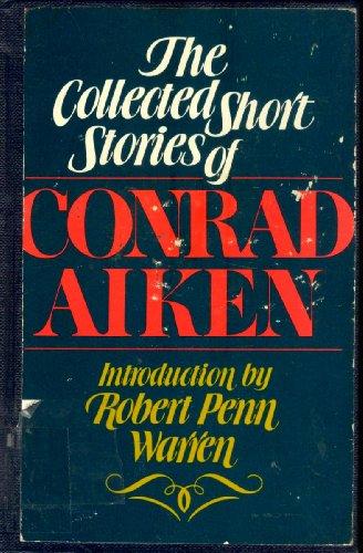 9780805206906: Collected Short Stories of Conrad Aiken
