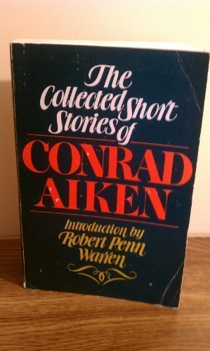 9780805206906: The Collected Short Stories of Conrad Aiken