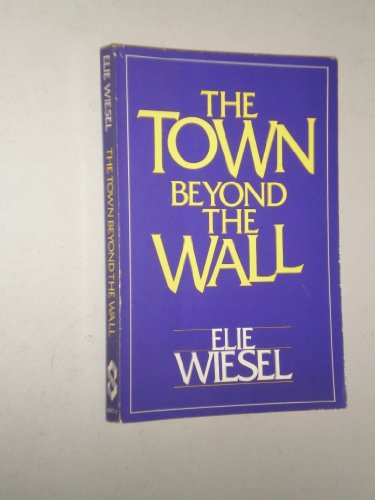 9780805206975: Town Beyond the Wall