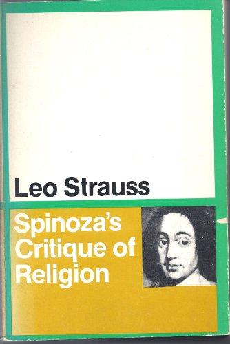 Spinoza's Critique of Religion.: Leo Strauss.