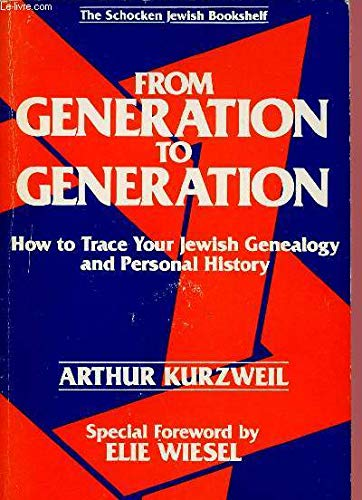 9780805207064: From Generation to Generation: How to Trace Your Jewish Genealogy and Personal History