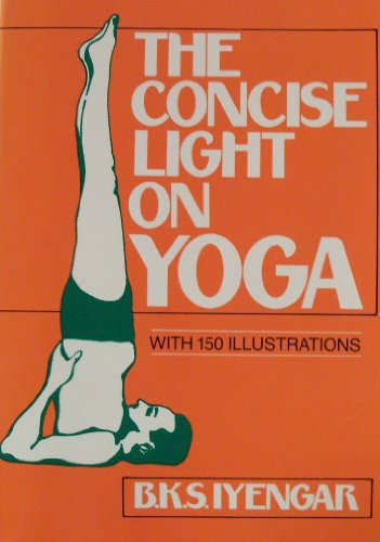 9780805207231: The Concise Light on Yoga: Yoga Dipika