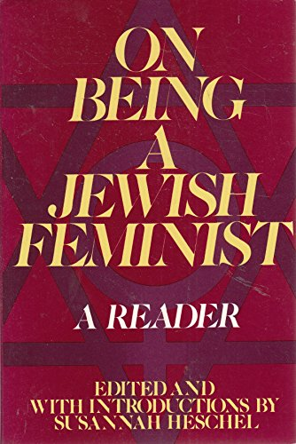 9780805207453: On Being a Jewish Feminist: A Reader
