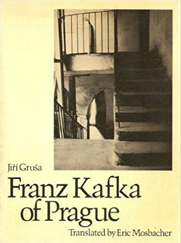 FRANZ KAFKA OF PRAGUE: Grusa, Jiri