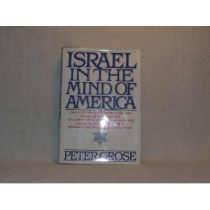 9780805207675: Israel in the Mind of America
