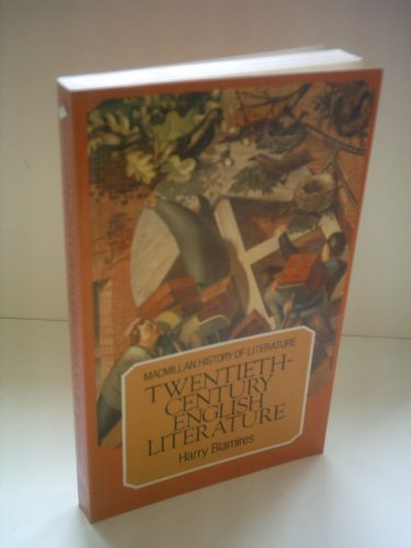 9780805207729: Twentieth-Century English Literature (History of Literature)