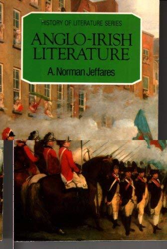 9780805207736: ANGLO IRISH LITERATURE (History of Literature)