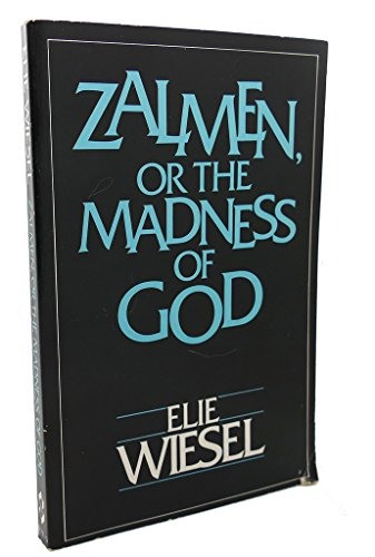 9780805207774: Zalmen, or the Madness of God : Adapted for the Stage